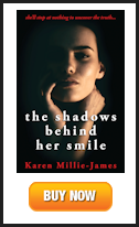 Buy Shadows Behind Her Smile at Amazon